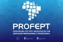 Mestrado Profissional: ProfEPT divulga edital com 401 vagas para todo o Brasil