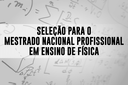 Prazo Final de inscrições para o Mestrado em Ensino de Física