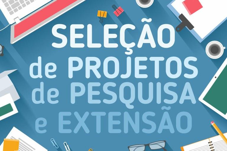 Reitoria divulga seleção de projetos e de bolsistas de pesquisa e extensão