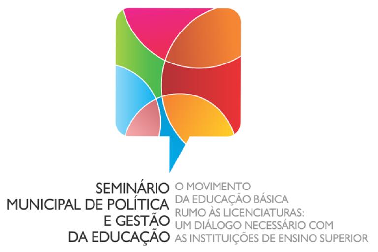Seminário Municipal de Política e Gestão da Educação
