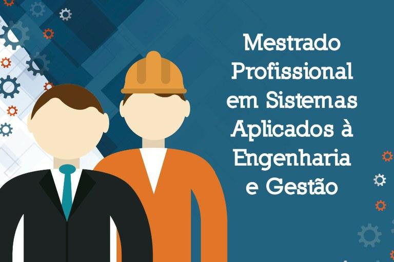 Vagas para aluno especial do Mestrado em Sistemas Aplicados à Engenharia e Gestão