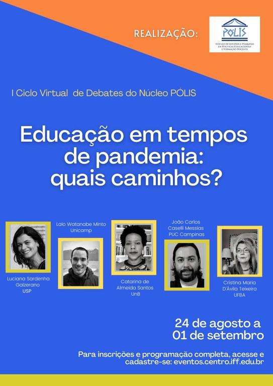 I Ciclo Virtual de Debates do Núcleo Pólis