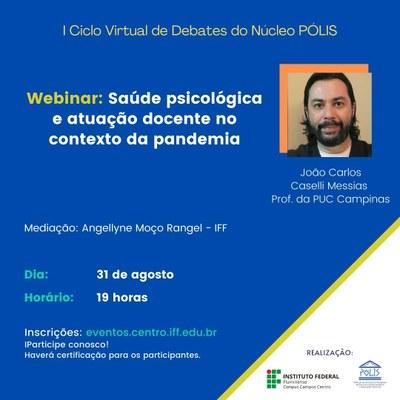 I Ciclo de Debates do Núcleo Pólis - Webinar João