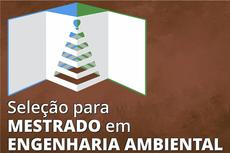 A matrícula acontecerá na secretaria do PPEA, no Campus Macaé.