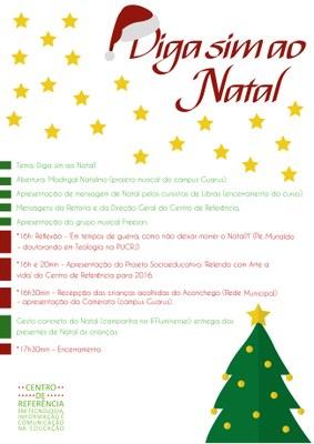 Programação da campanha de Natal realizada pela Escola de Formação.