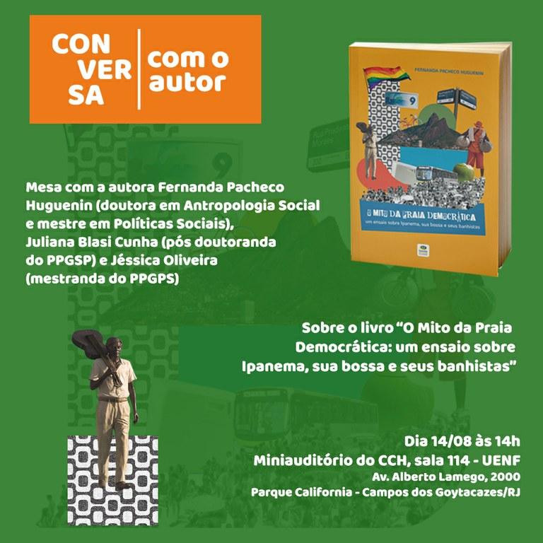 """Lançamento do livro """"O mito da praia democrática: um ensaio sobre Ipanema, sua bossa e seus banhistas"""""""