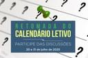 Audiências temáticas sobre reabertura do calendário letivo começam no dia 20