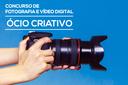 Concurso de Fotografia e Vídeo Digital é aberto a participação da comunidade