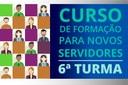Curso para novos servidores chega a sua 6ª edição com 50 participantes