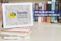 Cada seleção vai contemplar a publicação de dois livros (Arte: Essentia Editora).
