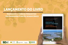 """O livro """"Engenharia & Ciências Ambientais: contribuições à gestão ecossitêmica"""" será lançado na próxima quarta-feira, 13 de novembro, na UFRJ, em Macaé."""