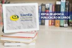 seleção vai contemplar a publicação de dois livros (Arte: Essentia Editora).