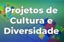 Estudantes podem se candidatar a bolsas nos projetos de Cultura e Diversidade