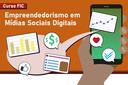 IFF e Prefeitura de Campos ofertam Curso de Empreendedorismo em Mídias Sociais Digitais