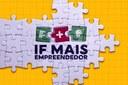 IFFluminense lança Edital de seleção interna para o Programa IF Mais Empreendedor Nacional