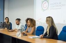 Comunicadores compartilharam experiências relacionadas à construção da Política de Comunicação de suas instituições (Foto: Raphael Pizzino - CoordCOM UFRJ)