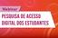IFF promove nova webinar sobre a pesquisa de acesso dos estudantes à Internet