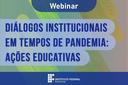 IFF promove webinar sobre ações educativas em tempos de pandemia