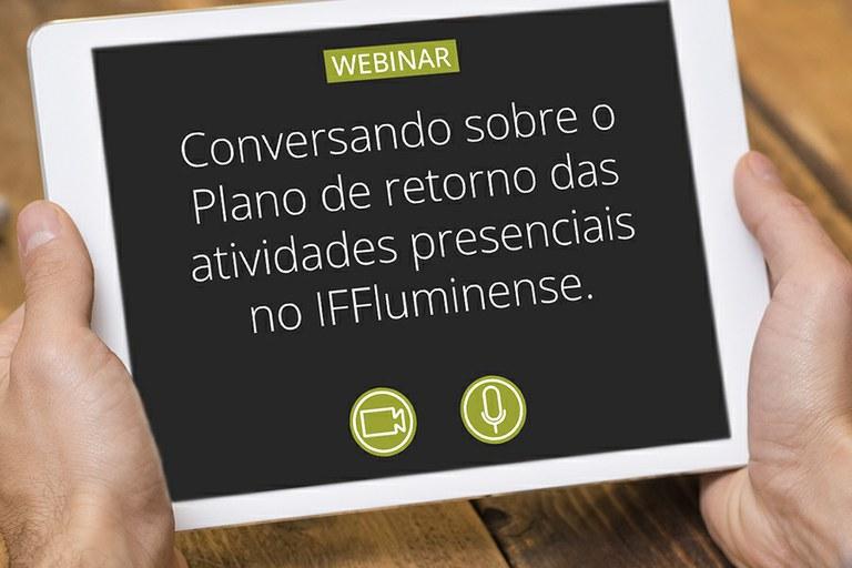 IFF promove webinar sobre o Plano de Retorno das Atividades Presenciais
