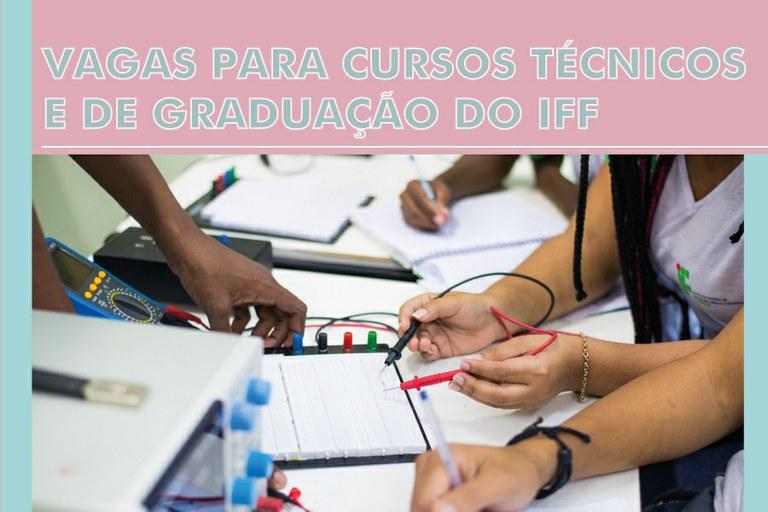 IFF tem cerca de 1600 vagas em Cursos Técnicos e de Graduação
