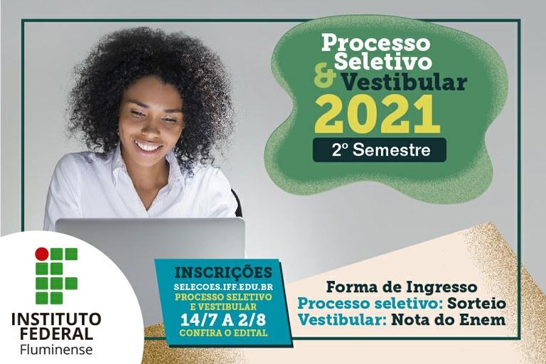 Inscrições abertas para Processo Seletivo e Concurso Vestibular 2021.2
