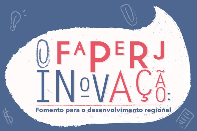 """Inscrições abertas para workshop """"Faperj/Inovação: Fomento para Desenvolvimento Regional"""""""