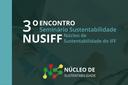 Nusiff promove 3º Encontro do Seminário de Sustentabilidade do IFF