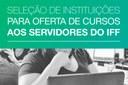 IFF seleciona propostas para oferta de Cursos de Mestrado e Doutorado aos Servidores