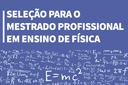 Prazo final de inscrição para o Mestrado Nacional Profissional em Ensino de Física do IFF