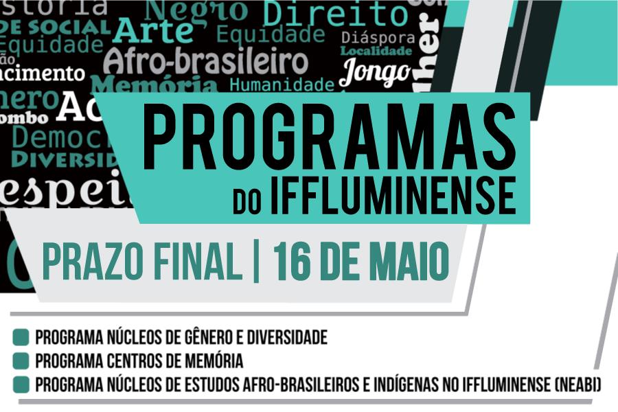 Prazo Final para inscrições de projetos para os Programas do IFFluminense