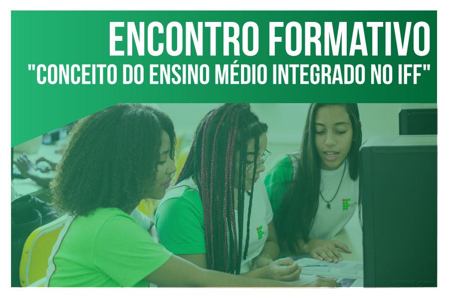 Proen promove encontro para discussão do Ensino Médio Integrado