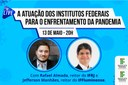 Reitores do IFRJ e do IFF farão live sobre a atuação dos Institutos Federais no enfrentamento da Covid-19