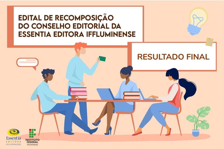 Resultado Final da Chamada para recomposição do Conselho da Essentia Editora