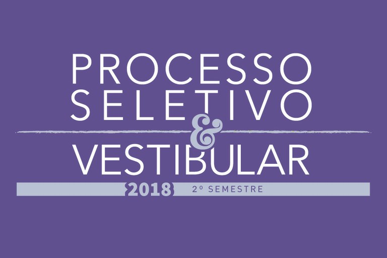 Resultado Preliminar do Concurso Vestibular 2018 - 2.º Semestre