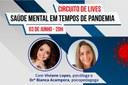 """""""Saúde mental em tempos de pandemia"""" será tema de lives que começam quarta-feira, 03 de junho"""
