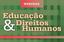Webinar desta semana discute o tema Educação e Direitos Humanos