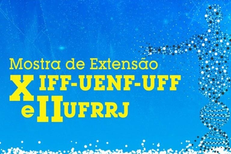 X MOSTRA DE EXTENSÃO IFF-UENF-UFF E II UFRRJ DEBATE A DESIGUALDADE SOCIAL